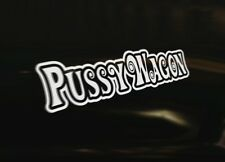 PUSSY WAGON 4x4 Caravan Bumper Sticker Window Laptop Wall Graphic Sign