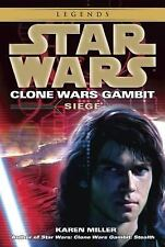 Siege: Star Wars Legends (Clone Wars Gambit) (Star Wars: Clone Wars Gambit - Leg