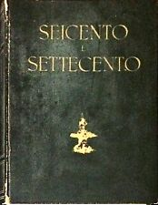 STORIA DELL'ARTE CLASSICA E ITALIANA, IL SEICENTO E IL SETTECENTO - VOL. 4