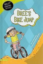 Bree's Bike Jump (My First Graphic Novel)