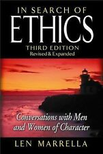 In Search of Ethics: Conversations with Men and Women of Character Marrella, Le