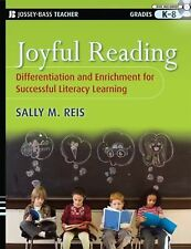 Joyful Reading : Differentiation and Enrichment for Successful Literacy...