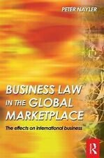 Business Law in the Global Marketplace, Nayler, Peter, Acceptable Book