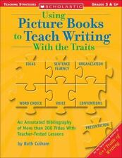 Using Picture Books to Teach Writing with the Traits : Bibliography of More Tha…