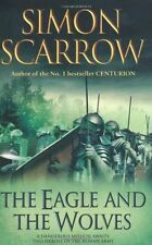 The Eagle and the Wolves By Simon Scarrow. 9780755349982