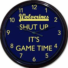 "Michigan Wolverines ""Shut Up It's Game Time"" Clock NCAA Football Ann Arbor 10"""