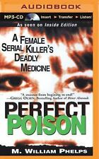 Perfect Poison by M. William Phelps (2015, MP3 CD, Unabridged)