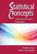 Statistical Concepts : A Second Course by Richard G. Lomax and Debbie L....