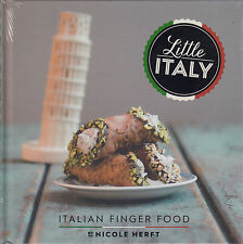 Little Italy Italian Finger Food BRAND NEW BOOK by Nicole Herft (Hardback, 2014)