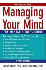 MANAGING YOUR MIND - Sound Advice & Proven Treatment Methods - 2nd Edition