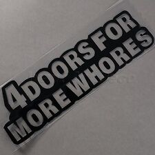 4 DOORS FOR MORE WHORES Car Vinyl Window Windshield Bumper Decal Sticker Decor