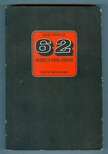 JULIO CORTAZAR BOOK  62 MODELO PARA ARMAR FIRST EDITION 1968