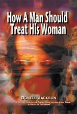 How a Man Should Treat His Woman by Donell Jackson (2013, Paperback)