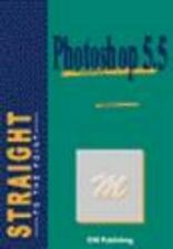 Photoshop 5.5, Straight to the Point, ENI (Straight to the Point-ExLibrary