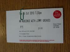 26/10/2010 Ticket: At The Little Theatre, Leicester - An Audience With Jimmy Gre