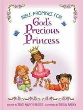 Bible Promises for God's Precious Princess by Sheila Bailey and Jean Kavich...
