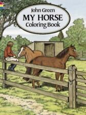 Dover MY HORSE Coloring Book John Green Fine New 1994
