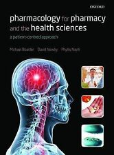 Pharmacology for Pharmacy and the Health Sciences: A Patient-Centred Approach...