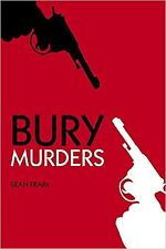 Bury Murders, Sean Frain, Book, New Paperback
