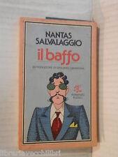 IL BAFFO Nantas Salvalaggio Giuliano Gramigna Rizzoli 1979 romanzo libro storia