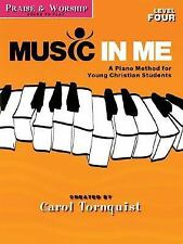 Praise & Worship - Level 4: Solos to Play: Music in Me - A Piano Method for Youn