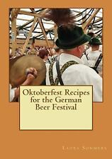 Cooking Around the World: Oktoberfest Recipes for the German Beer Festival by...