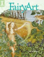 FairyArt : Painting Magical Fairies and Their Worlds by David Adams (2009, Paper
