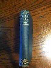 Twenty Years After - Alexander Dumas - 1906 publishing