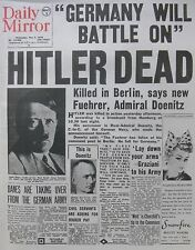 WWII HITLER DEAD - MAY 2 1945 DOENITZ FUEHRER - GERMANY BATTLE ON - DAILY MIRROR