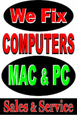 "Poster Sign Advertising  24""X36"" We Fix Computers Mac & PC Sales & Service"