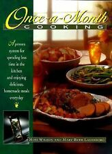 Once-A-Month Cooking: A Proven System for Spending Less Time in the Kitchen and