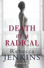 Jenkins, Rebecca Death of a Radical (Fr Jarrett Mysteries) Very Good Book