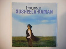 SUSHEELA RAMAN : HOLIDAYS [ CD SINGLE NEUF PORT GRATUIT ]
