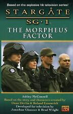 Stargate SG1 Book 4: The Morpheus Factor  by Ashley McConnell (2001, PB) Roc