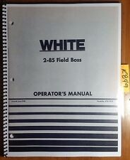 WFE White 2-85 Field Boss Tractor Owner's Operator's Manual 432 431D 6/81