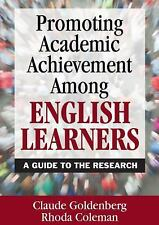 Promoting Academic Achievement among English Learners : A Guide to the...