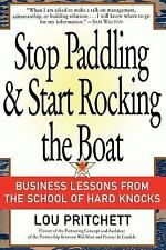 Stop Paddling and Start Rocking the Boat : Business Lessons from the School...