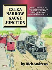 EXTRA NARROW GAUGE JUNCTION: Bridgton & Saco River RR & Narrow Gauge Roads (NEW)