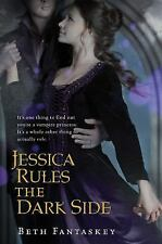 Jessica Rules the Dark Side-Beth Fantaskey-2012 HC/DJ-Combined shipping