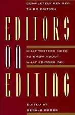 Editors on Editing: What Writers Need to Know About What Editors Do, , Acceptabl