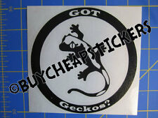 Crested Gecko Got Geckos? Vinyl Decal - Sticker 5x5 - Any Color