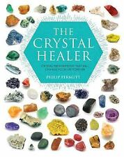 The Crystal Healer: Crystal prescriptions that will change your life forever, Pe