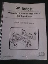 Bobcat Skid Steer Soil Conditioner 48SCM Operation & Maintenance Manual 2013