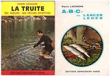 LACOUCHE Pierre - LOT 2 LIVRES - A.B.C. DU LANCER LEGER - LA TRUITE