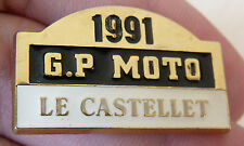 PIN'S GRAND PRIX MOTO GP LE CASTELLET 1991