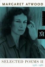 Selected Poems II : 1976 - 1986 by Margaret Atwood (1987, Paperback)