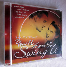 (If you can´t sing it) YOU´LL HAVE TO SWING IT - Glenn Miller/Nat King Cole u.a.
