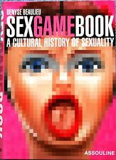 Beaulieu: SEX Game Book - a cultural history of sexuality  (Import) Erotik Kult