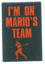 I'M ON MARIO'S TEAM, CUOMO PRESIDENTIAL HOPEFUL POLITICAL PIN