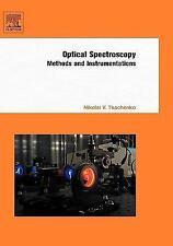Optical Spectroscopy : Methods and Instrumentations by Nikolai V. Tkachenko...